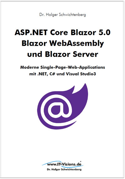 Buchcover ASP.NET Core Blazor 5.0: Blazor WebAssembly und Blazor Server - Moderne Single-Page-Web-Applicati... (Buchversion 3.x) Druck